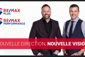 RE/MAX Performance et RE/MAX Plus : Nouvelle direction, nouvelle vision!